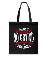 There's No Crying In Baseball Tote Bag thumbnail
