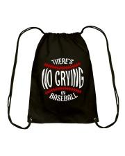There's No Crying In Baseball Drawstring Bag thumbnail