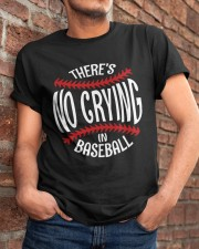 There's No Crying In Baseball Classic T-Shirt apparel-classic-tshirt-lifestyle-26