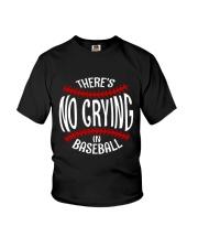 There's No Crying In Baseball Youth T-Shirt thumbnail