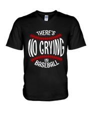 There's No Crying In Baseball V-Neck T-Shirt thumbnail