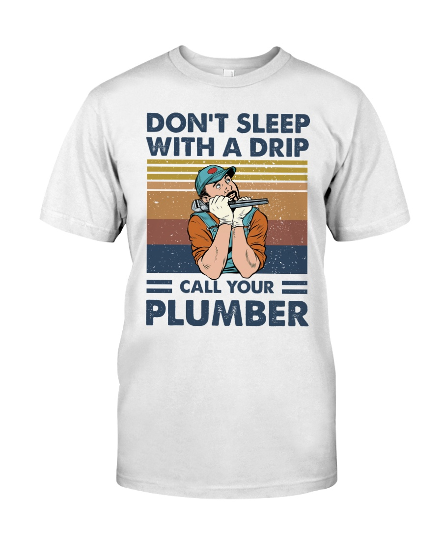 Call Your Plumber Classic T-Shirt