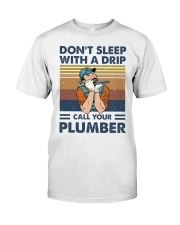 Call Your Plumber Classic T-Shirt front