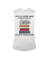 Lazy Is A Strong Word Sleeveless Tee thumbnail