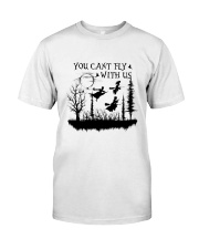 You Can't Fly Classic T-Shirt thumbnail