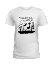 You Can't Fly Ladies T-Shirt thumbnail