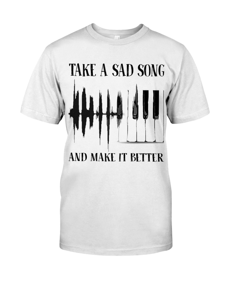 Take A Sad Song Classic T-Shirt