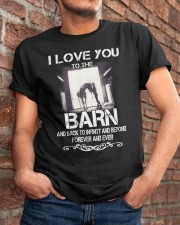 I Love You To The Barn Classic T-Shirt apparel-classic-tshirt-lifestyle-26