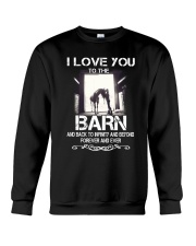 I Love You To The Barn Crewneck Sweatshirt thumbnail