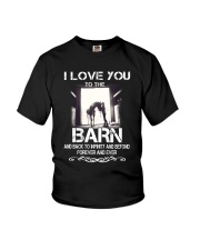 I Love You To The Barn Youth T-Shirt thumbnail