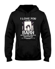 I Love You To The Barn Hooded Sweatshirt thumbnail