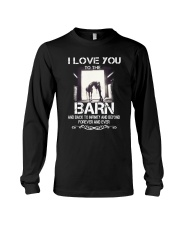 I Love You To The Barn Long Sleeve Tee thumbnail