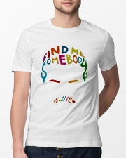 Find Me Somebody To Love Classic T-Shirt lifestyle-mens-crewneck-front-13