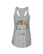 Find Me Somebody To Love Ladies Flowy Tank thumbnail