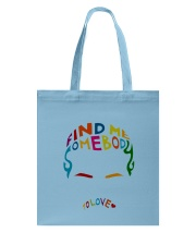 Find Me Somebody To Love Tote Bag thumbnail