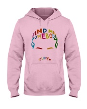 Find Me Somebody To Love Hooded Sweatshirt thumbnail