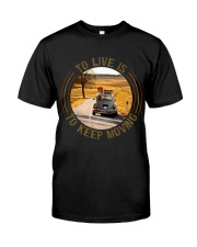 To Live Is To Keep Moving Classic T-Shirt front