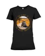 To Live Is To Keep Moving Premium Fit Ladies Tee thumbnail