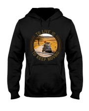 To Live Is To Keep Moving Hooded Sweatshirt thumbnail