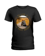 To Live Is To Keep Moving Ladies T-Shirt thumbnail