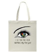I See Your True Color Tote Bag thumbnail