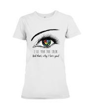 I See Your True Color Premium Fit Ladies Tee thumbnail