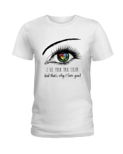 I See Your True Color Ladies T-Shirt thumbnail