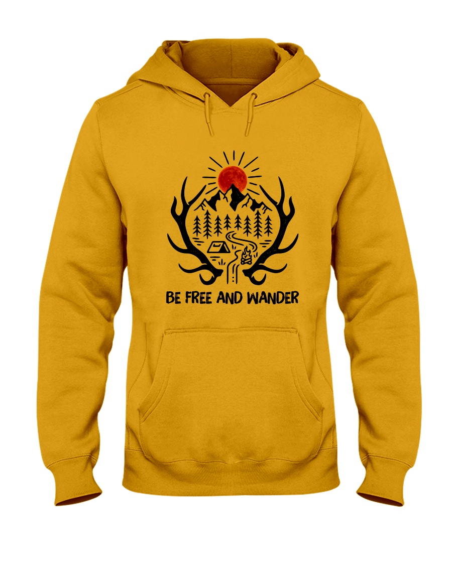 Be Freedom And Wander Hooded Sweatshirt