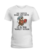 All You Need Is Books And Coffee Ladies T-Shirt thumbnail