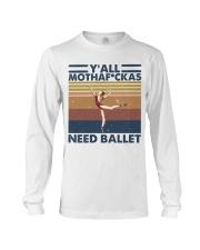 Need Ballet Long Sleeve Tee thumbnail