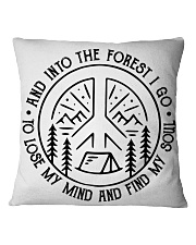 And Into The Forest I Go Square Pillowcase thumbnail