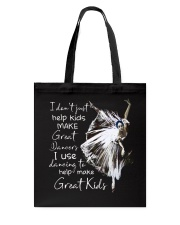 Use Dancing To Help Make Great Kids Tote Bag tile