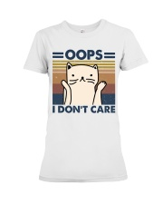 Oops I Don't Care Premium Fit Ladies Tee thumbnail