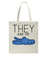 They Are My Crocs Tote Bag thumbnail