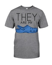 They Are My Crocs Classic T-Shirt front