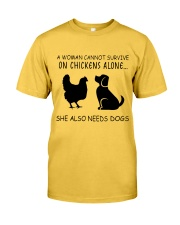 She Also Needs Dogs Classic T-Shirt front