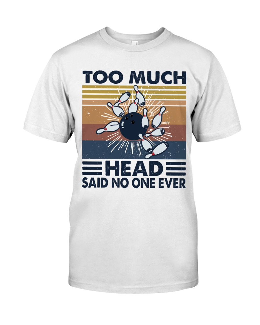 Too Much Head Classic T-Shirt