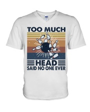 Too Much Head V-Neck T-Shirt tile