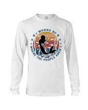 I Wanna Be Where The People Aren't Long Sleeve Tee thumbnail