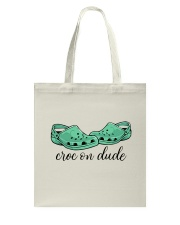 Croc On Dude Tote Bag thumbnail