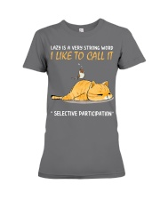 Lazy Strong World Premium Fit Ladies Tee thumbnail
