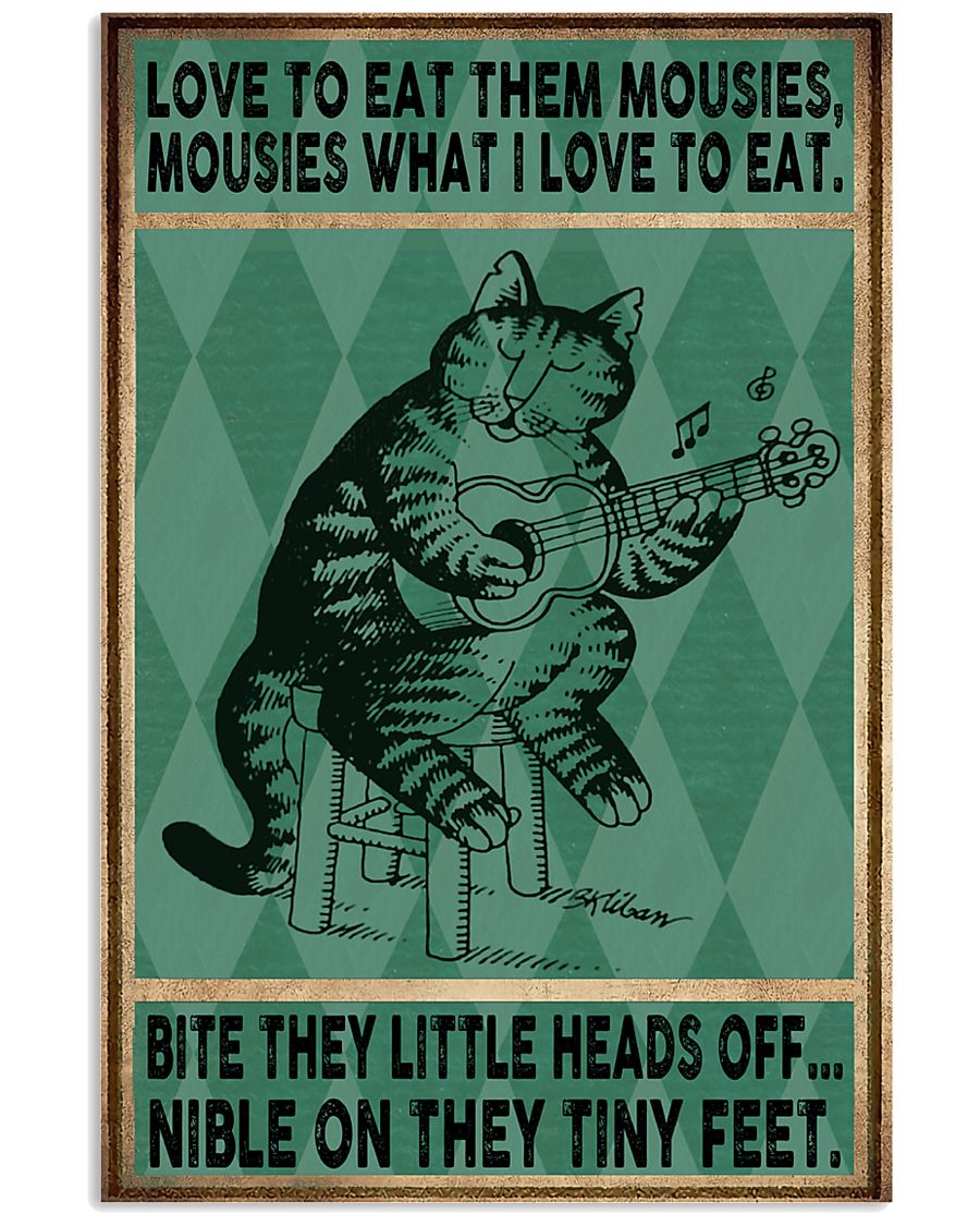 Love To Eat Them Mousies 11x17 Poster