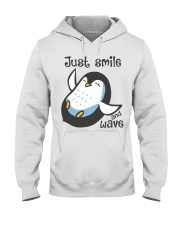 Just Smile And Wave Hooded Sweatshirt thumbnail