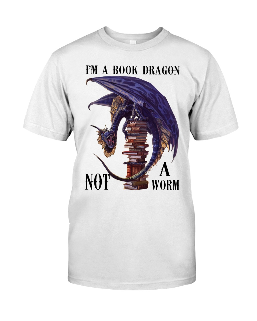 I'm A Bookd Dragon Not A Worm Classic T-Shirt