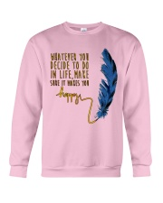 Whatever You Decide To Do Crewneck Sweatshirt thumbnail