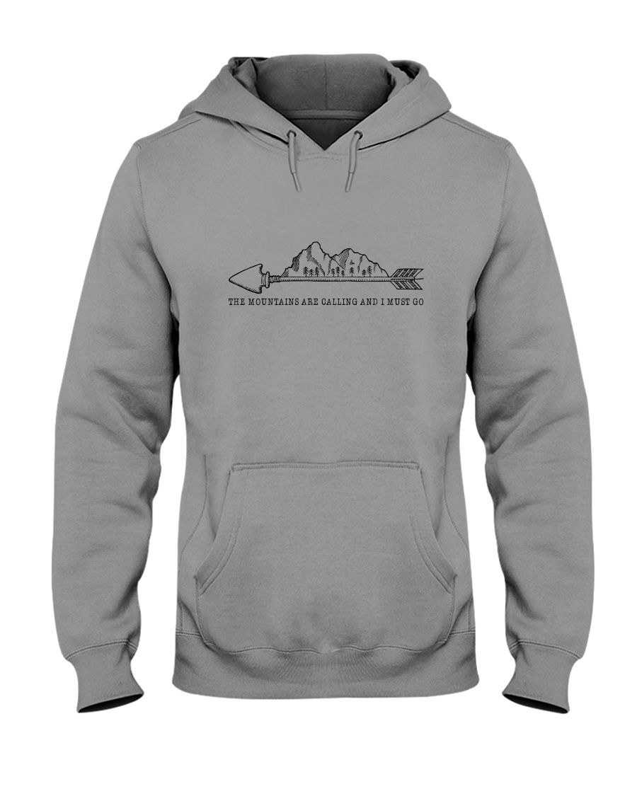 The Mountains Are Calling 1 Hooded Sweatshirt
