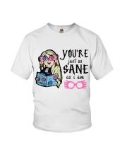You Are Just As Sane As I Am Youth T-Shirt thumbnail