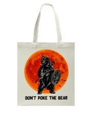 Don't Poke The Bear Tote Bag thumbnail
