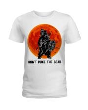 Don't Poke The Bear Ladies T-Shirt thumbnail