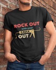 Rock Out With Your Caulk Out Classic T-Shirt apparel-classic-tshirt-lifestyle-26